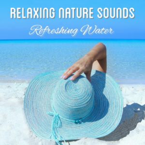 relaxing nature sounds refreshing