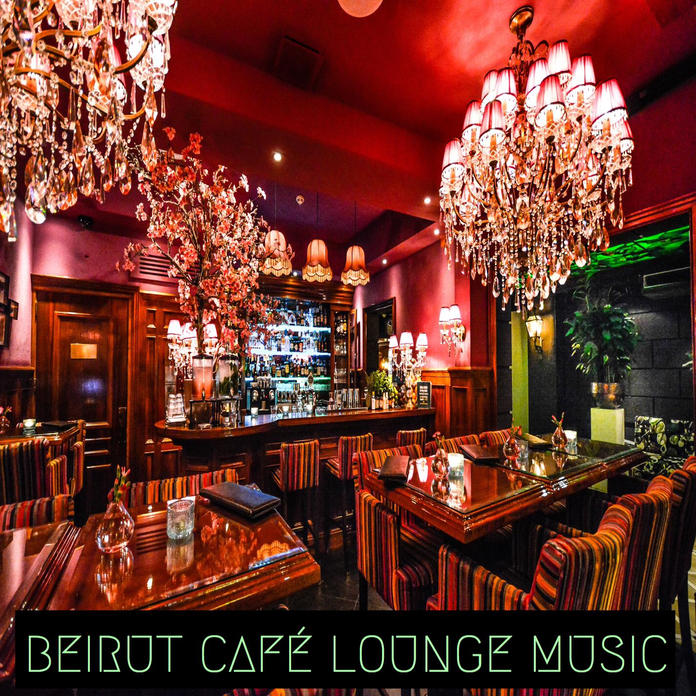 Beirut Café Lounge Music Mp3 Download